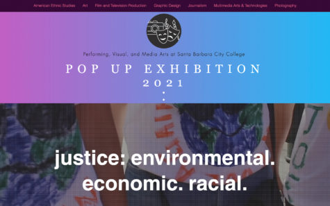 "The newly launched website inspired by the 18th Annual All-SBCC Student Conference, hosted by The Honors Program. The virtual Student Conference asked students to share their take on the subject of ""Justice: Environmental. Economic. Racial."" Student submissions could be papers, videos, art or music, and represent each art department of City College"